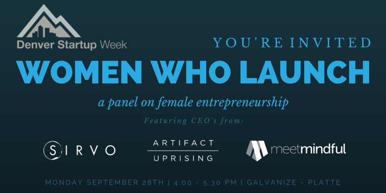 Women Who Launch, A Denver Startup Week Panel