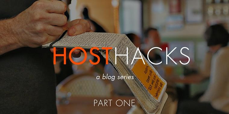 Host Hacks: Taking Reservations